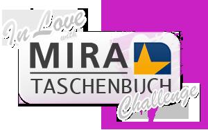 """""""In Love with Mira Taschenbuch"""" Challenge"""